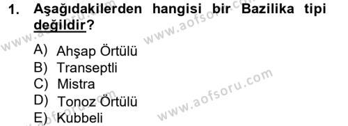 Ortaçağdan Günümüze Anadolu Uygarlıkları Dersi 2014 - 2015 Yılı (Vize) Ara Sınavı 1. Soru