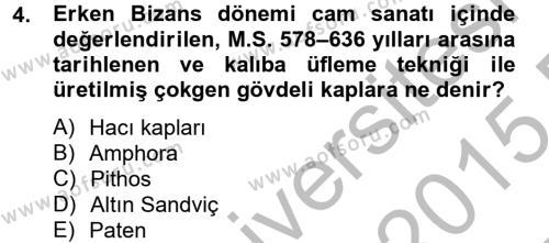 Ortaçağdan Günümüze Anadolu Uygarlıkları Dersi 2014 - 2015 Yılı (Vize) Ara Sınavı 4. Soru
