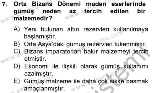Ortaçağdan Günümüze Anadolu Uygarlıkları Dersi Ara Sınavı Deneme Sınav Soruları 7. Soru