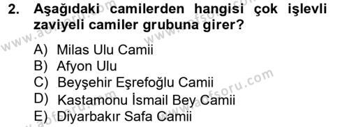 Ortaçağdan Günümüze Anadolu Uygarlıkları Dersi 2014 - 2015 Yılı (Final) Dönem Sonu Sınav Soruları 2. Soru