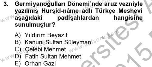 Ortaçağdan Günümüze Anadolu Uygarlıkları Dersi 2014 - 2015 Yılı Dönem Sonu Sınavı 3. Soru