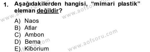 Ortaçağdan Günümüze Anadolu Uygarlıkları Dersi 2014 - 2015 Yılı Tek Ders Sınav Soruları 1. Soru
