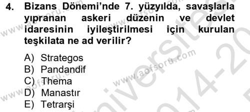 Ortaçağdan Günümüze Anadolu Uygarlıkları Dersi 2014 - 2015 Yılı Tek Ders Sınav Soruları 4. Soru