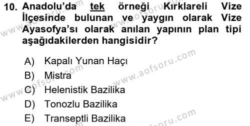 Ortaçağdan Günümüze Anadolu Uygarlıkları Dersi 2015 - 2016 Yılı Ara Sınavı 10. Soru 1. Soru