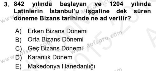 Ortaçağdan Günümüze Anadolu Uygarlıkları Dersi 2015 - 2016 Yılı (Vize) Ara Sınav Soruları 3. Soru
