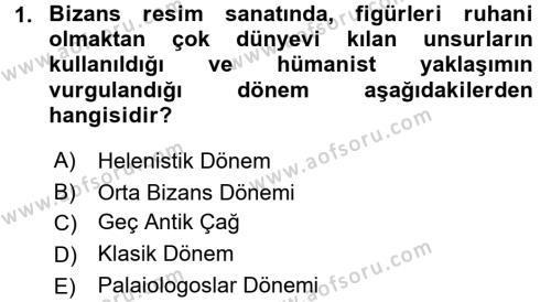 Ortaçağdan Günümüze Anadolu Uygarlıkları Dersi 2015 - 2016 Yılı Dönem Sonu Sınavı 1. Soru