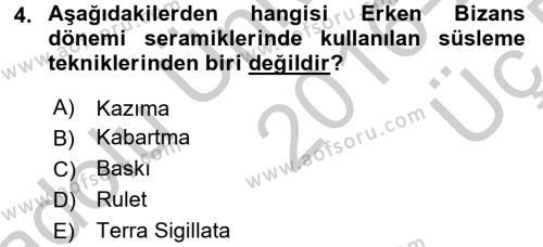 Ortaçağdan Günümüze Anadolu Uygarlıkları Dersi 2016 - 2017 Yılı 3 Ders Sınavı 4. Soru