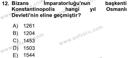 Ortaçağdan Günümüze Anadolu Uygarlıkları Dersi 2016 - 2017 Yılı Ara Sınavı 12. Soru 1. Soru