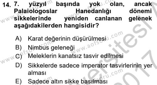 Ortaçağdan Günümüze Anadolu Uygarlıkları Dersi Ara Sınavı Deneme Sınav Soruları 14. Soru