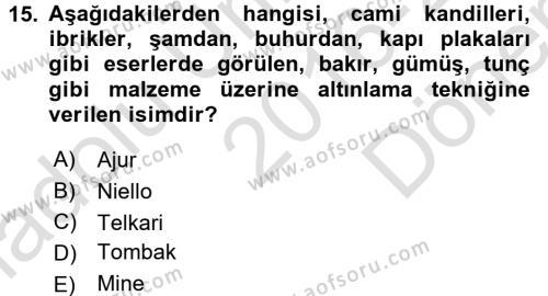 Ortaçağdan Günümüze Anadolu Uygarlıkları Dersi 2016 - 2017 Yılı (Final) Dönem Sonu Sınavı 15. Soru