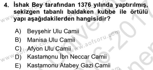 Ortaçağdan Günümüze Anadolu Uygarlıkları Dersi 2016 - 2017 Yılı Dönem Sonu Sınavı 4. Soru