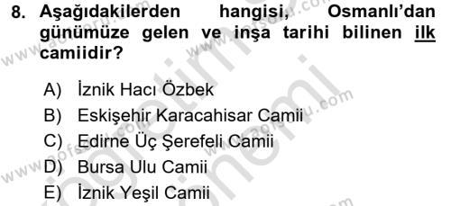 Ortaçağdan Günümüze Anadolu Uygarlıkları Dersi 2016 - 2017 Yılı Dönem Sonu Sınavı 8. Soru 1. Soru