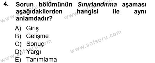Maliye Bölümü 5. Yarıyıl Sosyal Bilimlerde Araştırma Yöntemleri Dersi 2013 Yılı Güz Dönemi Dönem Sonu Sınavı 4. Soru