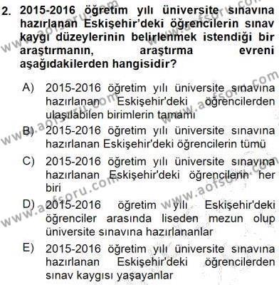 Bilimsel Araştırma Yöntemleri Dersi 2015 - 2016 Yılı (Final) Dönem Sonu Sınav Soruları 2. Soru