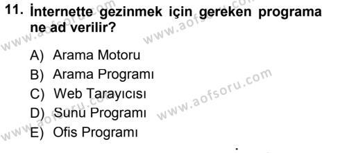 Temel Bilgi Teknolojileri 1 Dersi 2012-2013 Yılı Dönem Sonu Sınavı 11. Soru