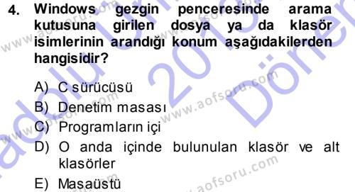 Temel Bilgi Teknolojileri 1 Dersi 2013 - 2014 Yılı Dönem Sonu Sınavı 4. Soru