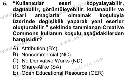 Halkla İlişkiler ve Reklamcılık Bölümü 2. Yarıyıl Temel Bilgi Teknolojileri II Dersi 2014 Yılı Bahar Dönemi Dönem Sonu Sınavı 5. Soru