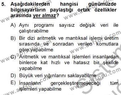 İngilizce Öğretmenliği Bölümü 1. Yarıyıl Bilgisayar I Dersi 2013 Yılı Güz Dönemi Ara Sınavı 5. Soru