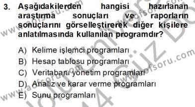 Bilgisayar 1 Dersi 2013 - 2014 Yılı Ara Sınavı 3. Soru
