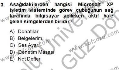 Bilgisayar 1 Dersi 2013 - 2014 Yılı Dönem Sonu Sınavı 3. Soru