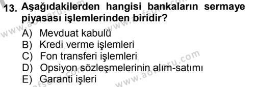 Bankacılık Ve Sigortacılığa Giriş Dersi Ara Sınavı Deneme Sınav Soruları 13. Soru