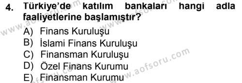 Bankacılık ve Sigortacılık Bölümü 1. Yarıyıl Bankacılık Ve Sigortacılığa Giriş Dersi 2013 Yılı Güz Dönemi Dönem Sonu Sınavı 4. Soru