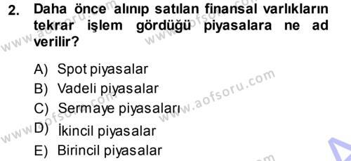 Bankacılık Ve Sigortacılığa Giriş Dersi 2013 - 2014 Yılı (Vize) Ara Sınavı 2. Soru