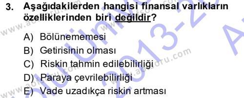 Bankacılık Ve Sigortacılığa Giriş Dersi 2013 - 2014 Yılı (Vize) Ara Sınavı 3. Soru