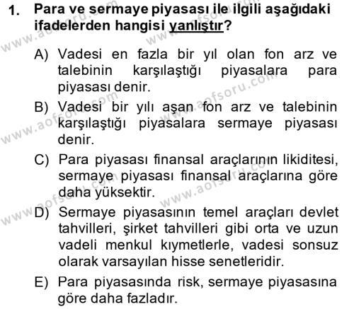 Bankacılık Ve Sigortacılığa Giriş Dersi 2014 - 2015 Yılı (Vize) Ara Sınav Soruları 1. Soru