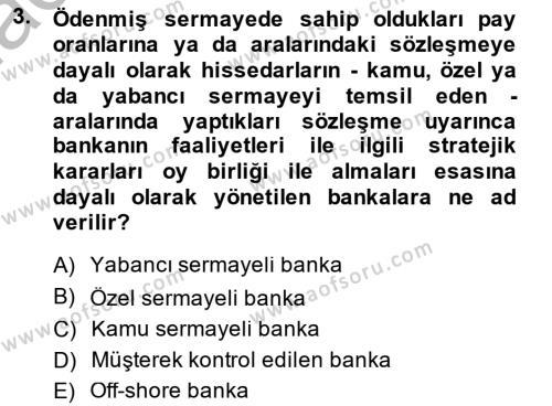 Bankacılık Ve Sigortacılığa Giriş Dersi 2014 - 2015 Yılı Dönem Sonu Sınavı 3. Soru