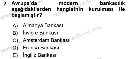 Bankacılık Ve Sigortacılığa Giriş Dersi 2015 - 2016 Yılı Dönem Sonu Sınavı 2. Soru