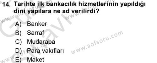Bankacılık Ve Sigortacılığa Giriş Dersi Ara Sınavı Deneme Sınav Soruları 14. Soru