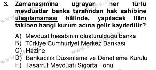 Bankaların Yönetimi Ve Denetimi Dersi 2012 - 2013 Yılı Dönem Sonu Sınavı 3. Soru