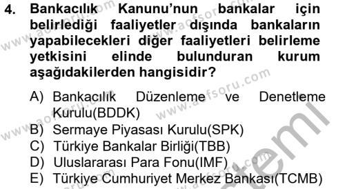 Bankaların Yönetimi Ve Denetimi Dersi 2012 - 2013 Yılı Dönem Sonu Sınavı 4. Soru