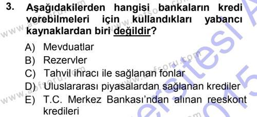 Bankalarda Kredi Yönetimi Dersi 2014 - 2015 Yılı (Vize) Ara Sınavı 3. Soru