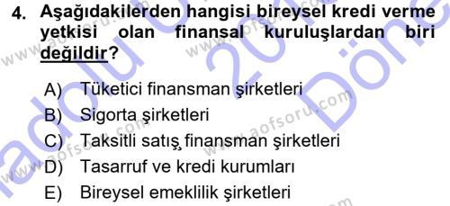 Bankalarda Kredi Yönetimi Dersi 2015 - 2016 Yılı (Final) Dönem Sonu Sınavı 4. Soru