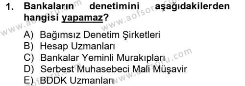 Banka Ve Sigorta Muhasebesi Dersi 2012 - 2013 Yılı (Vize) Ara Sınavı 1. Soru