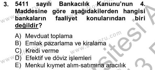 Bankacılık ve Sigortacılık Bölümü 4. Yarıyıl Banka Ve Sigorta Muhasebesi Dersi 2013 Yılı Bahar Dönemi Ara Sınavı 3. Soru