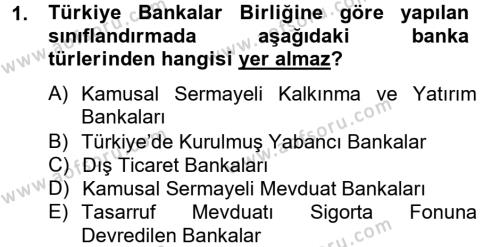 Bankacılık ve Sigortacılık Bölümü 4. Yarıyıl Banka Ve Sigorta Muhasebesi Dersi 2013 Yılı Bahar Dönemi Dönem Sonu Sınavı 1. Soru