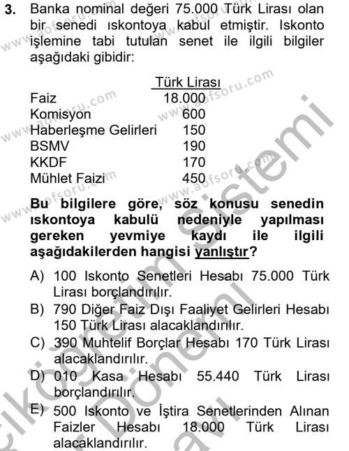 Banka Ve Sigorta Muhasebesi Dersi 2012 - 2013 Yılı (Final) Dönem Sonu Sınavı 3. Soru