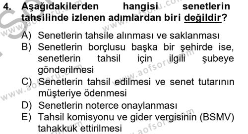 Banka Ve Sigorta Muhasebesi Dersi 2012 - 2013 Yılı (Final) Dönem Sonu Sınavı 4. Soru