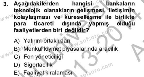 Banka Ve Sigorta Muhasebesi Dersi 2013 - 2014 Yılı (Vize) Ara Sınav Soruları 3. Soru