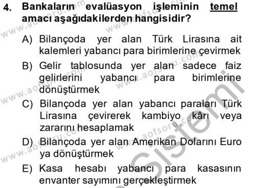 Banka Ve Sigorta Muhasebesi Dersi 2013 - 2014 Yılı Dönem Sonu Sınavı 4. Soru