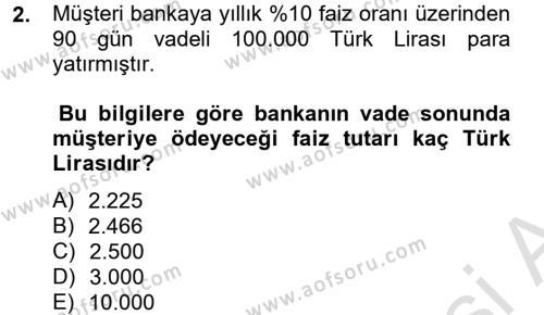 Bankacılık ve Sigortacılık Bölümü 4. Yarıyıl Banka Ve Sigorta Muhasebesi Dersi 2014 Yılı Bahar Dönemi Tek Ders Sınavı 2. Soru