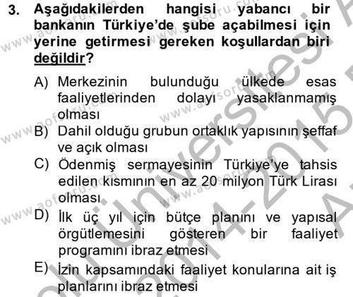 Banka Ve Sigorta Muhasebesi Dersi 2014 - 2015 Yılı Ara Sınavı 3. Soru