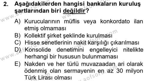 Banka Ve Sigorta Muhasebesi Dersi 2014 - 2015 Yılı Dönem Sonu Sınavı 2. Soru