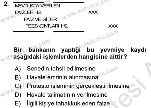 Banka Ve Sigorta Muhasebesi Dersi 2015 - 2016 Yılı (Final) Dönem Sonu Sınavı 2. Soru