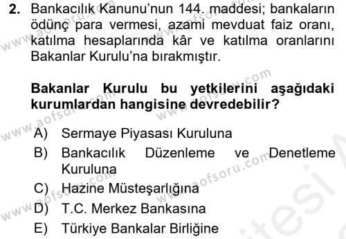 Banka Ve Sigorta Muhasebesi Dersi 2017 - 2018 Yılı (Vize) Ara Sınavı 2. Soru