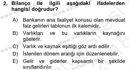 Banka Ve Sigorta Muhasebesi Dersi 2017 - 2018 Yılı (Final) Dönem Sonu Sınavı 2. Soru