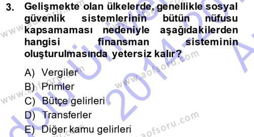 Bankacılık ve Sigortacılık Bölümü 3. Yarıyıl Hayat Sigortaları Ve Bireysel Emeklilik Sistemi Dersi 2015 Yılı Güz Dönemi Ara Sınavı 3. Soru